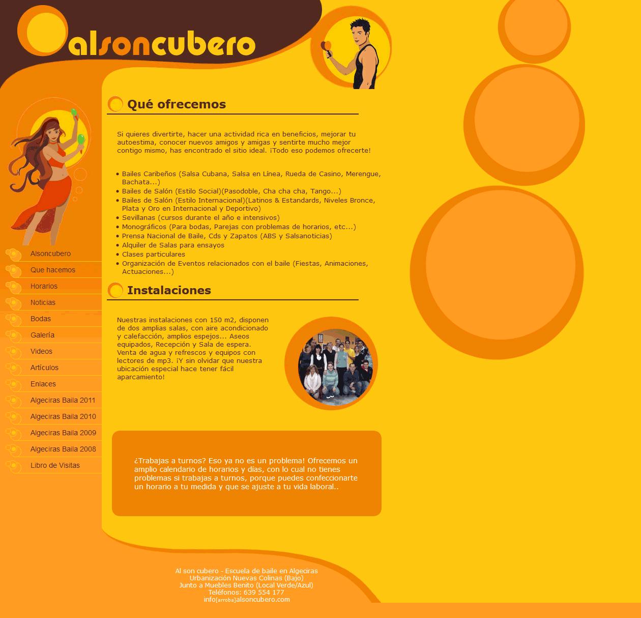 Alsoncubero - Escuela de Baile en Algeciras. Xhtml 1.0 Strict, Css, Javascript, Jquery, Php, Mysql, Dreamweaver, Photoshop. Año 2007