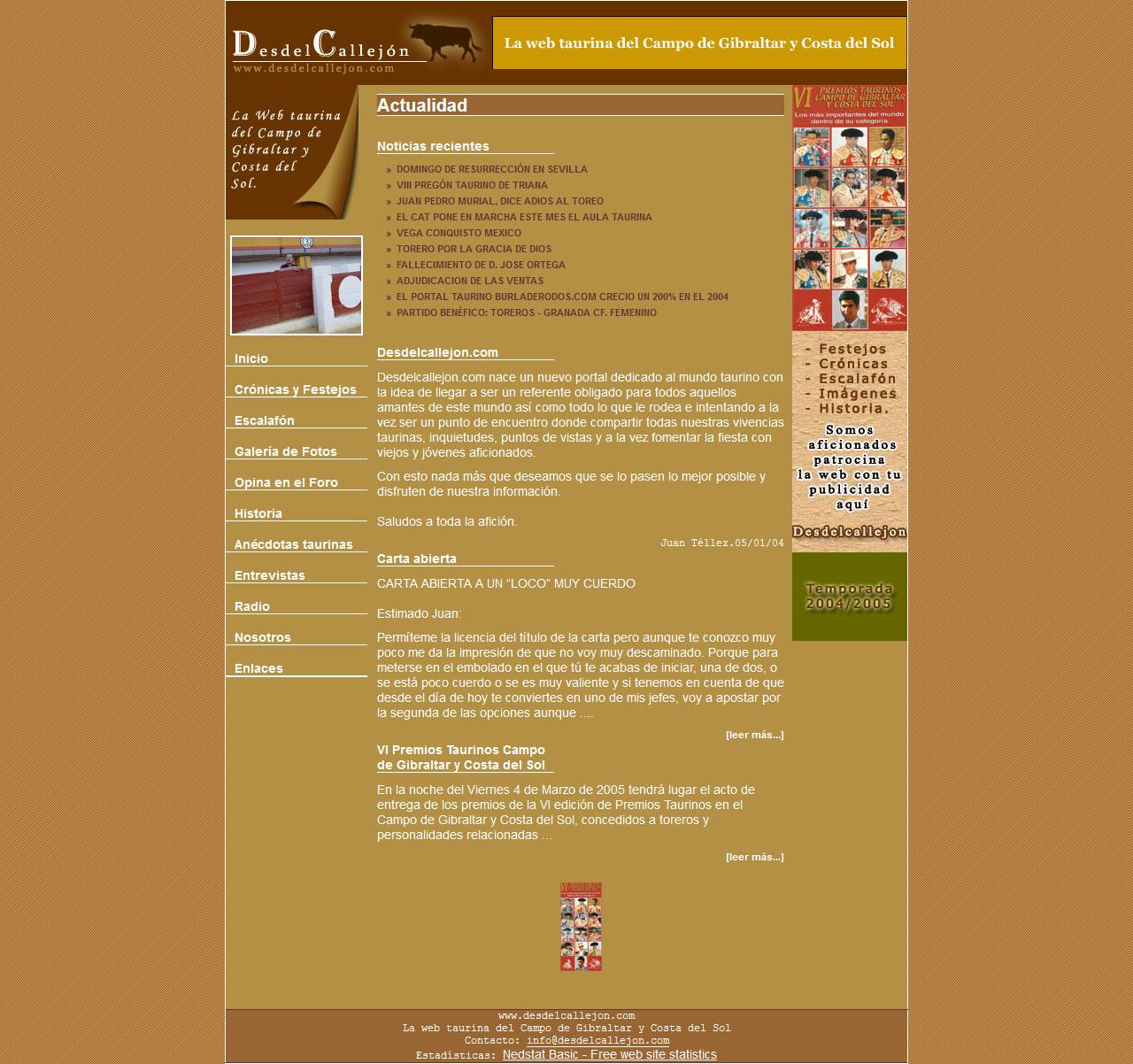 Desdelcallejon - La web taurina del Campo de Gibraltar y Costa del Sol - Html, Css, phpBB2, Mysql, Dreamweaver, Photoshop, Flash. Año 2005