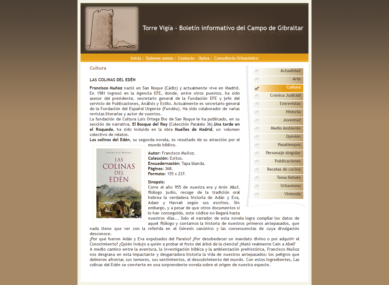 Torre Vigía. Boletín informativo del Campo de Gibraltar - Cultura. Xhtml 1.0 Stric, Css, Php, Mysql, Dreamweaver, Photoshop. Año 2006