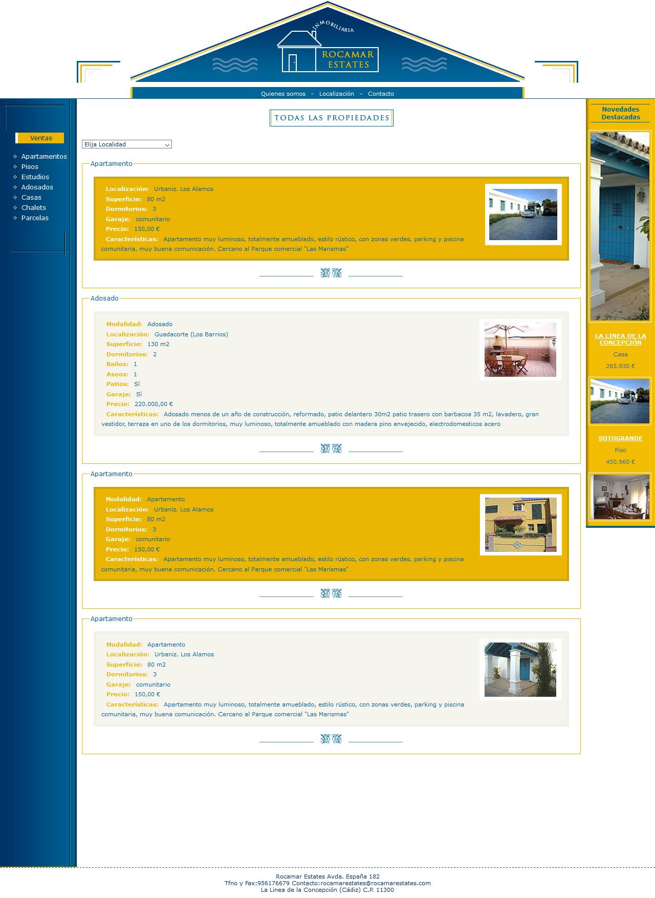 Inmobiliaria Rocamar Estates - Venta y alquileres de Apartamentos Pisos. Xhtml 1.0 Strict, Css, Php, Mysql, Dreamweaver, Photoshop. Año 2005
